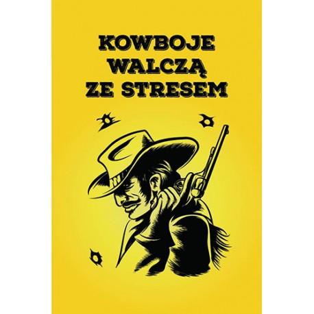 Szkolenie: Kowboje Walczą ze Stresem