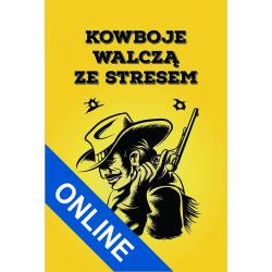 Kowboje Walczą ze Stresem (Gra Szkoleniowa Online)